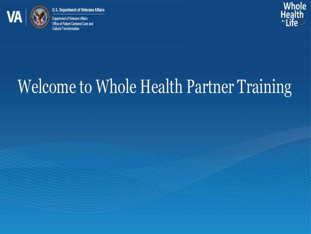 Title slide for Whole Health Partner Training